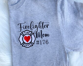 Firefighter Mom, Wife, Sister, Grandmother, Other Tee