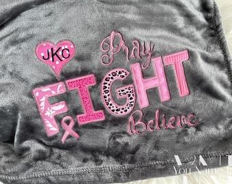 Pray Fight Believe Breast Cancer Blanket