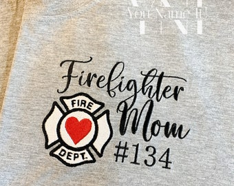 Firefighter Mom | Wife | Sister | Grandmother | Other Tee
