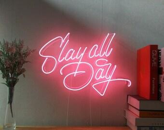 Slay All Day - Neon Sign - Fairground Lights - Ride Lights