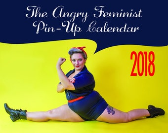 The Angry Feminist Pin-Up Calendar