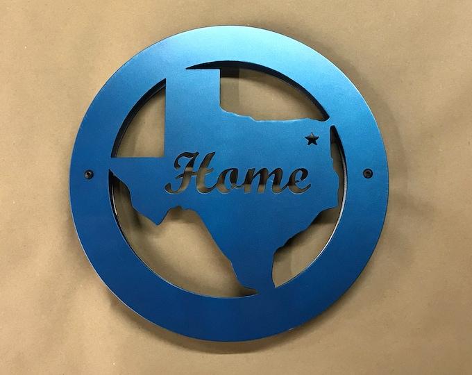 Metal Texas Home Sign.