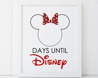 Disney Vacation Days Until Countdown Disneyland Disney World Minnie Mouse Gift Home Printable Wall Art INSTANT DOWNLOAD DIY - Great Gift