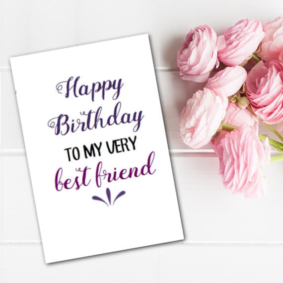 Greeting Card Happy Birthday Best Friend BFF Printable Last