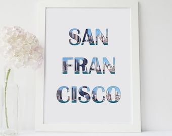 San Francisco California Skyline Home Decor Printable Wall Art INSTANT DOWNLOAD DIY Great Gift