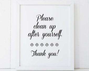 Please Clean Up After Yourself Printable Poster Kitchen Family Wall Art INSTANT DOWNLOAD DIY - Great Gift