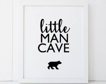 Little Man Cave Nursery Boys Room Home Decor Printable Wall Art INSTANT DOWNLOAD DIY - Great Gift