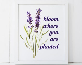 Bloom Where You Are Planted Purple Home Decor Printable Wall Art INSTANT DOWNLOAD DIY - Great Gift