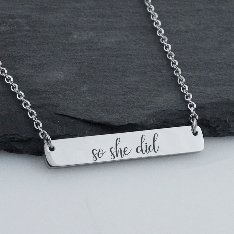 She Believed She Could...So She Did Double Sided Engraved Stainless Steel Bar Necklace 18 Chain