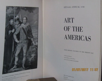 Art Of The Americas, from before Columbus to the present day, Artnews ANNUAL XVIII copyright 1948 The Art foundation