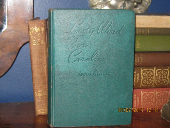 Blackbeard and Romance Too, Oh my ! Lusty Wind for Carolina by Inglis Fletcher