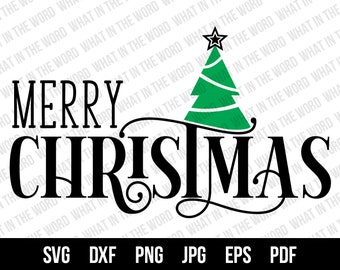 Merry Christmas SVG Cut File. Merry Christmas Image for Sign.  Personal and Commercial Use.