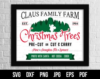 Claus Family Farm Christmas Tree SVG Cut File. Christmas Tree Farm Wall Art. Christmas Sign SVG. Commercial use. Files for cutting machines