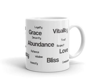 Inspirational Mug for Coffee, Tea or Soup. Positive and Uplifting with Motivational Virtues and Positive Words for You or as a Gift