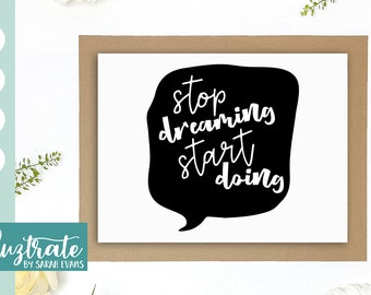 Stop Dreaming Start Doing SVG Cut File, Inspirational Quote, SVG Cut File, Inspiration SVG, Enjoy Life svg, dxf, inspiration, commercial use