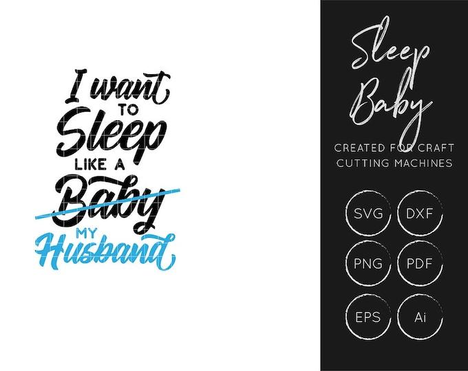 Sleep Like a Baby SVG