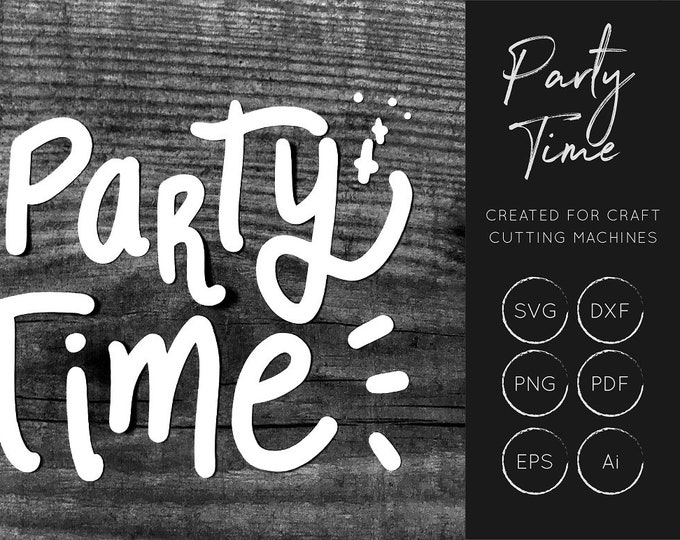Party Time SVG, Party Time DXF