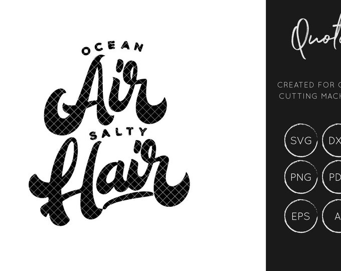 Ocean Air SVG, Beach SVG, Quote svg, silhouette cameo, cricut explore, instant download, svg cut files, dxf cut files commercial use Seaside