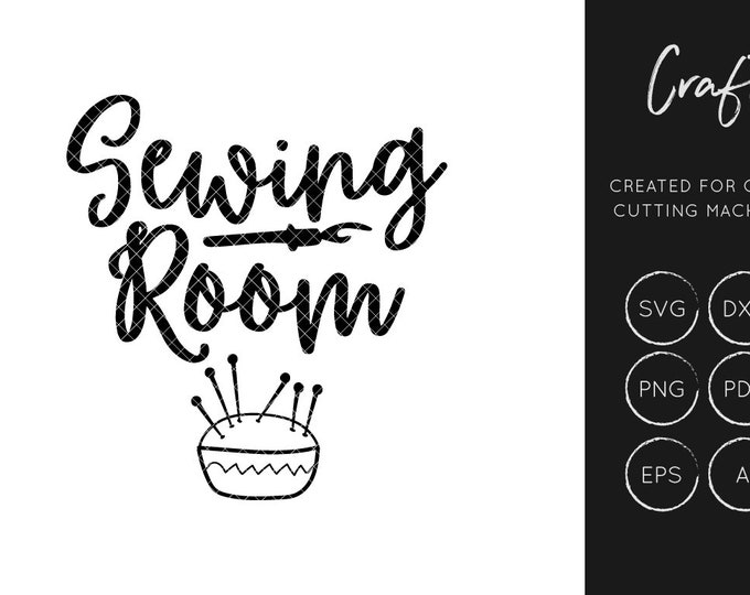 Sewing Room SVG, SVG Cut file, dxf, craft svg, sewing svg, cutting file, commercial use, silhouette cameo, cricut explore, hobbies, png,