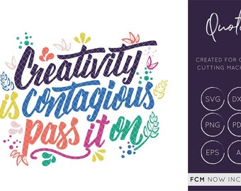 Creativity is contagious pass it on svg cut file