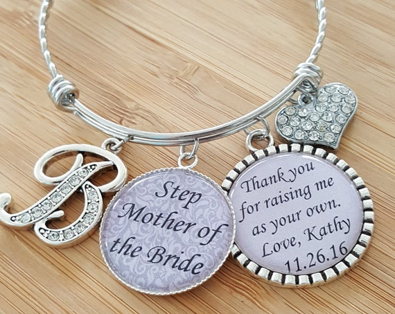 Step Mother of the Bride Gift Step Mother of the Bride Bracelet Step Mother Bracelet Step Mother Gift Thank You for Raising Me as Your Own
