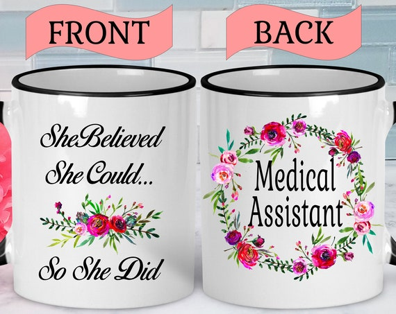 Medical Assistant Mug Medical Assistant Gifts Medical Assistant Graduation Gift College Graduation Mug Mug Gift Graduation Gift for Her