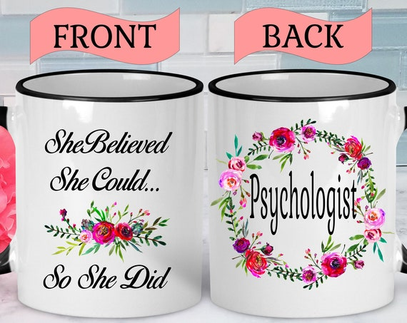 Psychologist Mug Psychology Mug Psychologist Coffee Mug Psychologist Gift Psychology Gifts College Graduation Mug College Graduation Gift