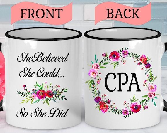CPA Mug CPA Graduation Gift CPA Gift Certified Public Accountant Graduation Mug Accountant Mug Accountant Gift College Graduation Gift