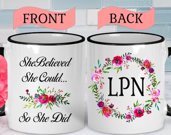 LPN Gifts LPN Graduation Gift Nurse Mug Graduation Mug Nurse Gift Licensed Practical Nurse Mugs With Sayings Mugs Handmade Mugs Graduation