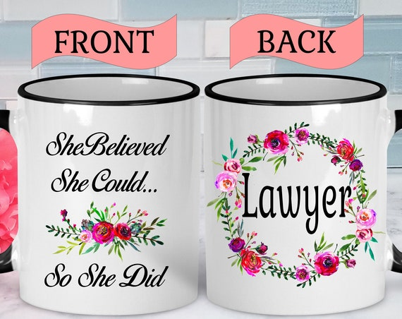 Lawyer Mug Law Mug Law School Graduation Gift Lawyer Graduation Gift Lawyer Gift Mug Attorney Mug Attorney Gift Lawyer Coffee Mug Coffee Cup