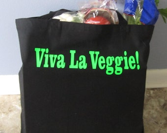 Viva La Veggie!  Black Canvas Tote