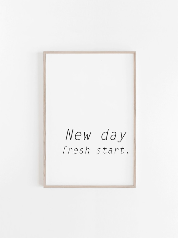 Quote Printsprintable Wall Artnew Day Fresh Startprintable Etsy