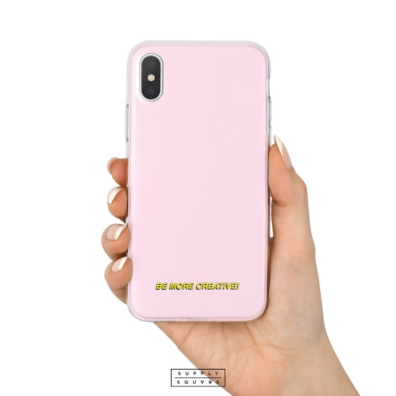 Light Pink Iphone X Case Be More Creative Subtitle Iphone Xs Max Xr Iphone 7 Plus 8 Plus Iphone Se Case Iphone 6s Plus Iphone 5s Art Love Ss