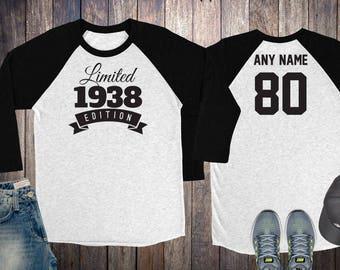 80th Birthday Gift For Men And Women Idea Limited Edition Celebration 80 Year Old Raglan Baseball Tee Shirt 1938