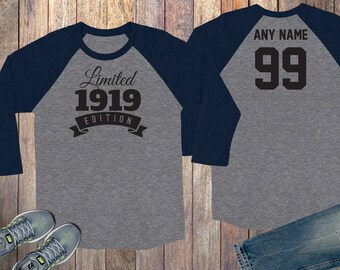 99th Birthday Gift For Men And Women Idea Limited Edition Celebration 99 Year Old Raglan Baseball Tee Shirt 1919