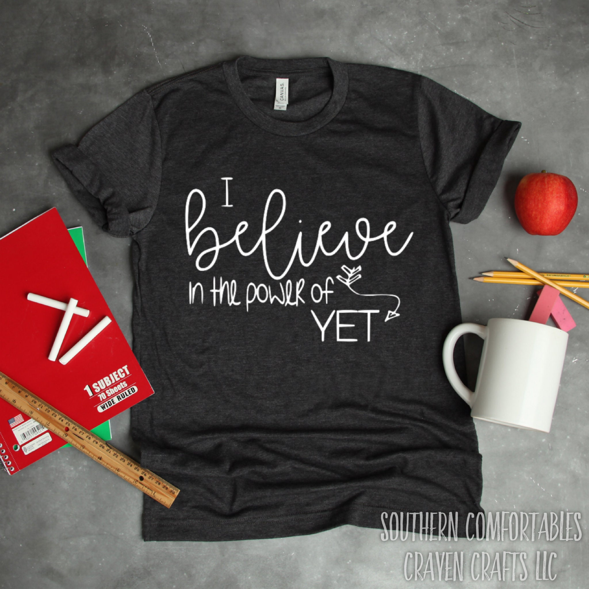 40e16eb0338 Power of Yet Shirt Growth Mindset Shirt I Believe in the