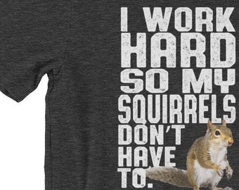 Look at Me Im A Squirrel Amazing Funny Gifts Idea for Anim Long Sleeve T-Shirt