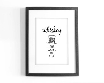 """Quote """"Whiskey, The Water of Life."""" Printable Black and White Art. Hand Lettering Inspirational Quote. Digital Download."""