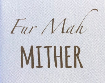 Mother Mum Mither Scottish Scots Text Blank Greeting Card Made in From Scotland Mothers Day Ivory Kraft