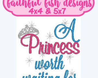 A Princess Worth Waiting For Embroidery Design, Cute Embroidery Design, Girly Design