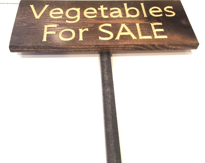 Vegetables for SALE Sign with metal stake