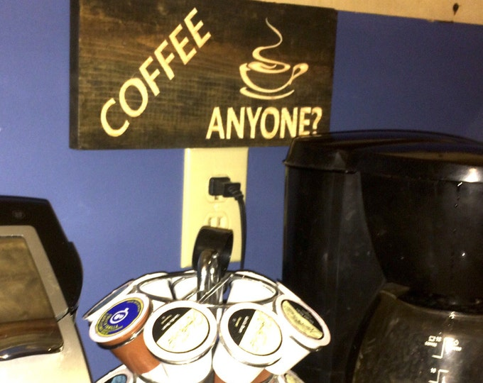 Coffee Anyone Sign (Carved)