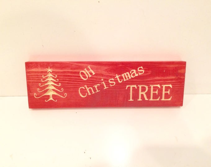 Holiday Sign - OH Christmas TREE  (pick your own stain)