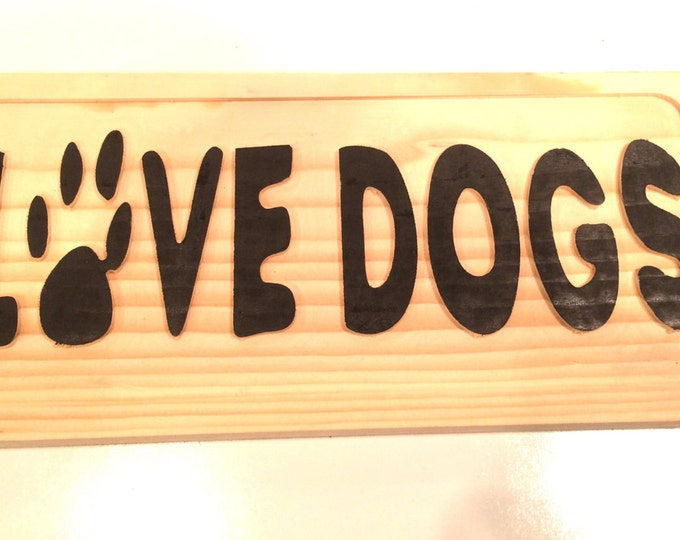 LOVE DOG Sign (Carved and hand painted)