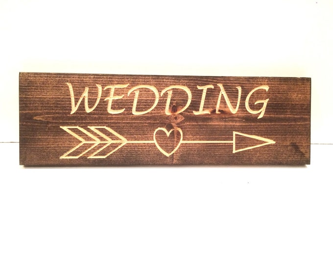 Wedding Sign with Heart Arrow (Carved)(Pick your own stain)