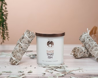 SAGE THAT ISH, Soy Candle with Sage & Oakmoss, Hand Poured, Affirmation Candle, Cleansing Candle, Spiritual Candle, Housewarming