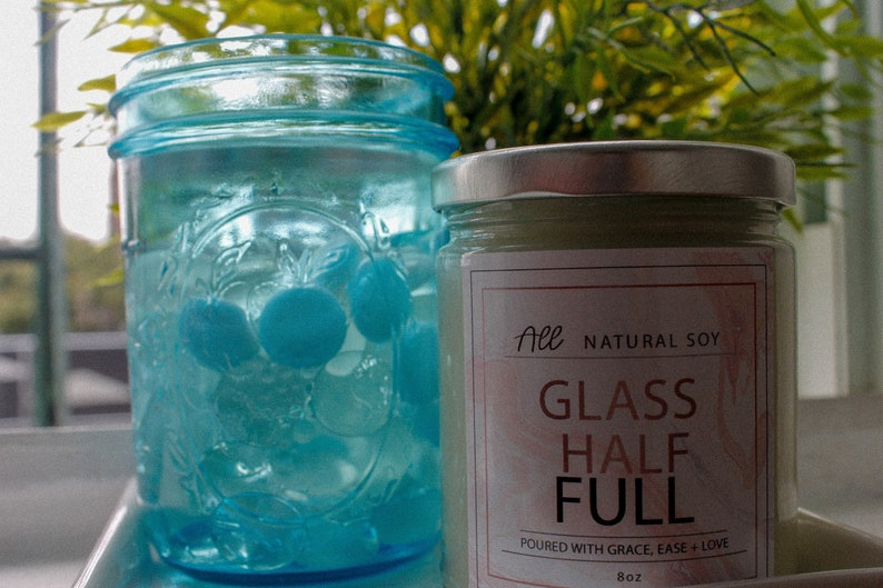 Glass Half Full: 100% Natural Scented Soy Candle Hand Poured image 0