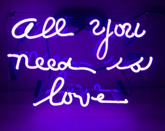 "Real NEON sign ""All you need is love"""