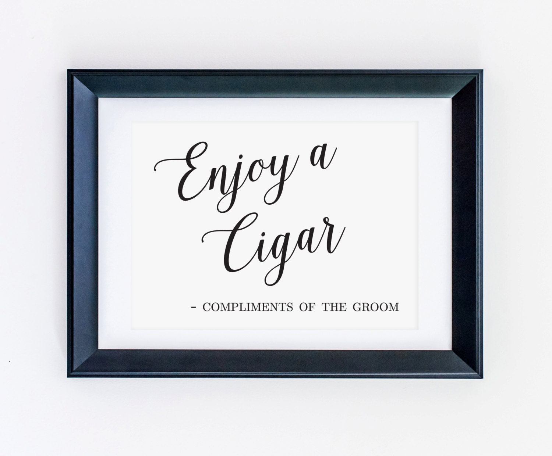 Enjoy A Cigar Compliments Of The Groom Cigar Bar Sign Cigar Etsy