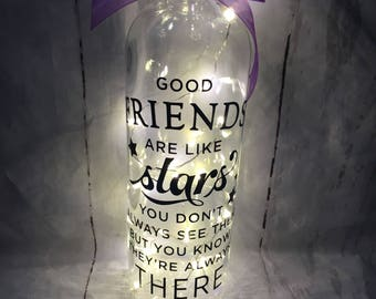 Light up quoted wine bottle with 'Good friends are like stars'